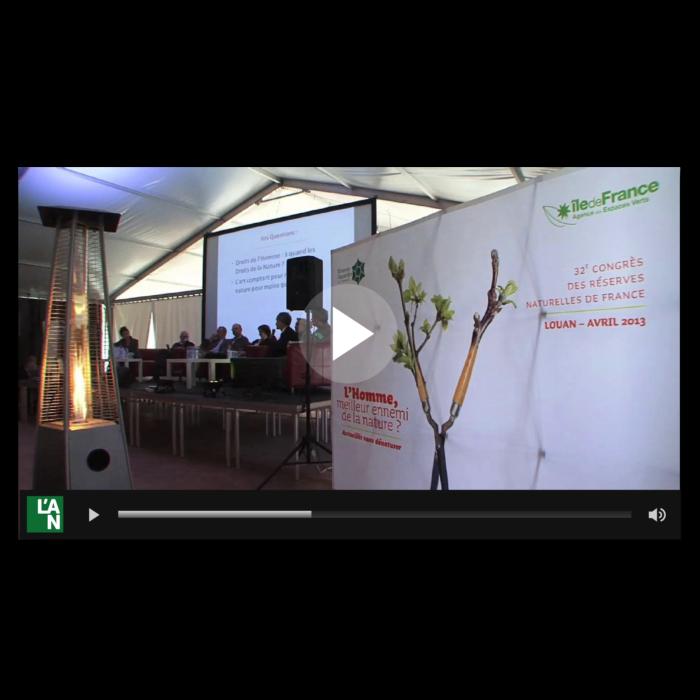 Vidéos du congrès 2013 des Réserves Naturelles de France