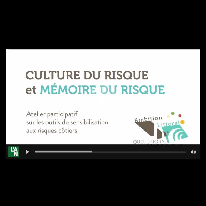 Vidéo Culture du risque et mémoire du risque
